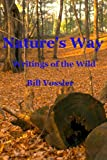 img - for Nature's Way: Writings of the Wild book / textbook / text book