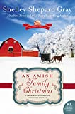 An Amish Family Christmas: A Charmed Amish Life Christmas Novel	 by  Shelley Shepard Gray in stock, buy online here