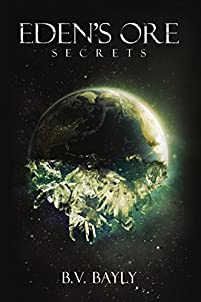 Eden's Ore - Secrets by B.V. Bayly ebook deal