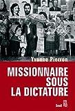 echange, troc Yvonne Pierron, David Bornstein - Missionnaire sous la dictature