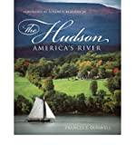 img - for [(The Hudson: America's River)] [Author: Frances F. Dunwell] published on (April, 2008) book / textbook / text book
