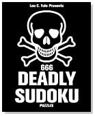 666 Deadly Sudoku Puzzles: A collection of 666 hellish sudoku puzzles that will leave you breathless.