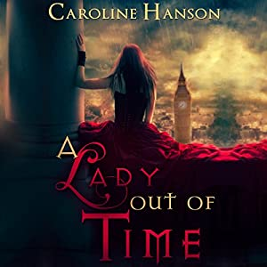 A Lady out of Time Hörbuch
