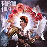 Do You Want The Truth Or Something Beautiful? Paloma Faith