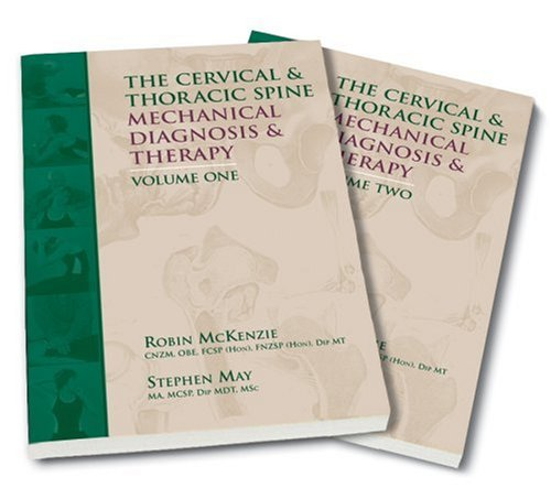 The Cervical and Thoracic Spine Mechanical Diagnosis and Therapy-2 Vol Set 808-2095867891X