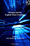 Britpop and the English Music Tradition (Ashgate Popular and Folk Music Series) (0754668053) by Andy Bennett