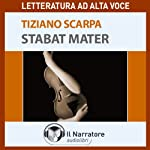 Stabat Mater | Tiziano Scarpa