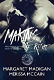 img - for Making it Right (The Tap Zone Series) (Volume 1) book / textbook / text book
