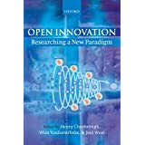 Open Innovation: Researching a New Paradigm ~ Henry William Chesbrough