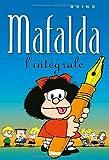 Mafalda, l'intégrale (French Edition) (2723429628) by Quino