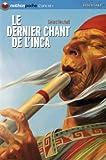 echange, troc Gérard Herzhaft - Le dernier chant de l'Inca