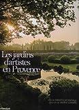 echange, troc Jul Droste-Hennings - Les Jardins d Artistes en Provence