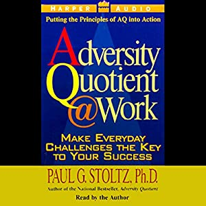 The Adversity Quotient @ Work Audiobook