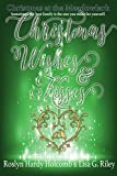 img - for Christmas Wishes & Kisses (Christmas at the Meadowlark Book 3) book / textbook / text book