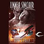 Hope's Folly: The Dock Five Universe Series, Book 3 (       UNABRIDGED) by Linnea Sinclair Narrated by Christian Rummel