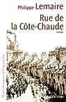 Rue de la C�te-Chaude par Lemaire