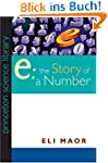 E: The Story of a Number