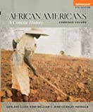 img - for African Americans: A Concise History, Combined Volume (5th Edition) book / textbook / text book