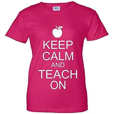 Keep Calm and Teach On Women's T-Shirt