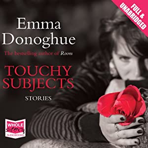 Touchy Subjects | [Emma Donoghue]