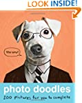 Photo Doodles: 200 Photos for You to...
