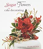 img - for Sugar Flowers for Cake Decorating book / textbook / text book