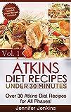Atkins Diet Recipes Under 30 Minutes…