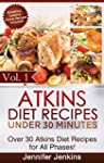 Atkins Diet Recipes Under 30 Minutes...