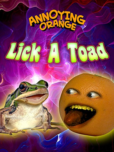 Clip: Annoying Orange - Lick a Toad