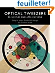 Optical Tweezers: Principles and Appl...