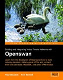 Openswan: Building and Integrating Virtual Private Networks