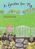 A Garden for Pig