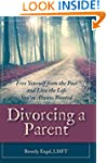 Divorcing a Parent: Free Yourself fro...