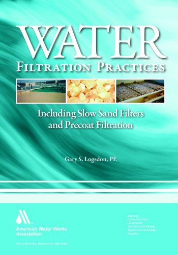 Water Filtration Practice:: Including Slow Sand Filters and Precoat Filtration
