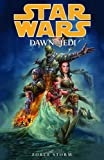 Star Wars: Dawn of the Jedi Volume 1 Force Storm
