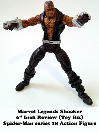 "Marvel Legends SHOCKER 6"" inch Review (Toy Biz) Spider-Man series action figure"