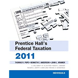 Prentice Hall's Federal Taxation: 2011: Individuals (24th Edition) Thomas R. Pope, Kenneth E. Anderson and John L. Kramer