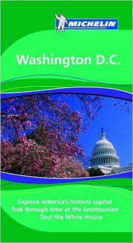 Michelin Green Guide Washington, DC (Green Guide/Michelin)