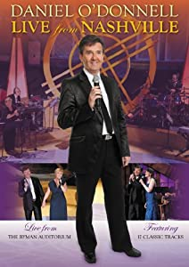 Daniel O'Donnell: Live From Nashville [DVD]