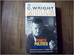 the power elite c. wright mills essay Custom c w wright mills and sociological imagination essay paper writing  service  how c wright mills view of sociological mills' theory of the power elite.