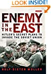 Enemy in the East: Hitler's Secret Pl...