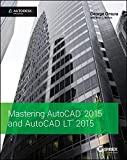 img - for Mastering AutoCAD 2015 and AutoCAD LT 2015: Autodesk Official Press book / textbook / text book