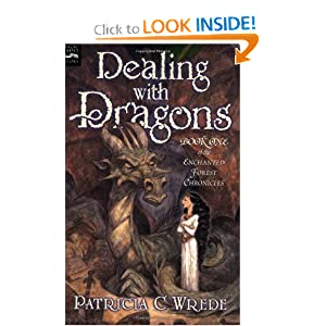 Dealing with Dragons: The Enchanted Forest Chronicles, Book One by