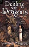 Dealing With Dragons (015204566X) by Wrede, Patricia C.