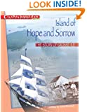 Island of Hope and Sorrow: The Story of Grosse Ile (Canadian Immigration)