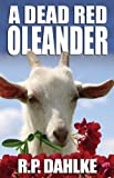 A Dead Red Oleander (The Dead Red Mystery series)