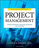 img - for Project Management: A Systems Approach to Planning, Scheduling, and Controlling book / textbook / text book