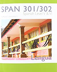 SPAN 301/ 302, Spanish level V & VI Purdue University download ebook