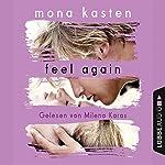 Feel Again (Again-Reihe 3) | Mona Kasten