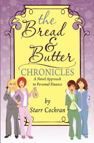 The Bread  Butter Chronicles098266446X